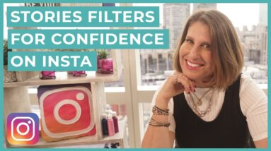 Getting Comfortable on Instagram Stories (Using Stories Filters for Confidence and Fun)