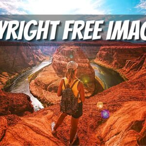 The BEST Places to Find Copyright Free Images and Videos For Instagram and YouTube