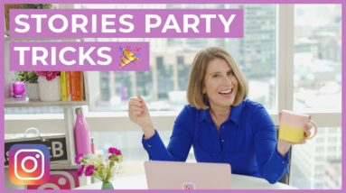 Instagram Stories NEW Party Tricks and Tips (Learn Sue B.'s Favs)