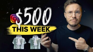 Make $500 This WEEK With Instagram