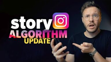 Instagram Changes Story Algorithm (unexpected update)